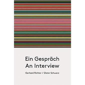 Gerhard Richter / Dieter Schwarz - An Interview by Gerhard Richter - 9