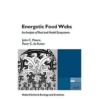 Energetic Food Webs - An analysis of real and model ecosystems by John