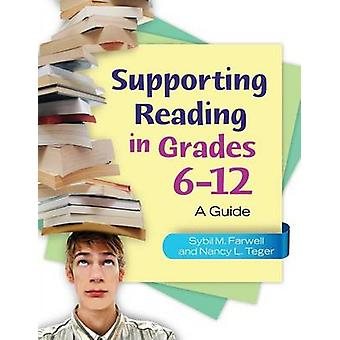 Supporting Reading in Grades 6-12 - A Guide by Sybil M. Farwell - Nanc