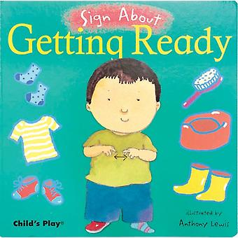 Getting Ready American Sign Language par Illustrated par Anthony Lewis