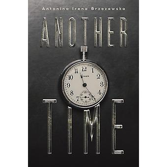 Another Time by Brzozowska & Antonina Irena