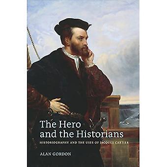 Hjälten och historikerna : Historiography och bruken av Jacques Cartier