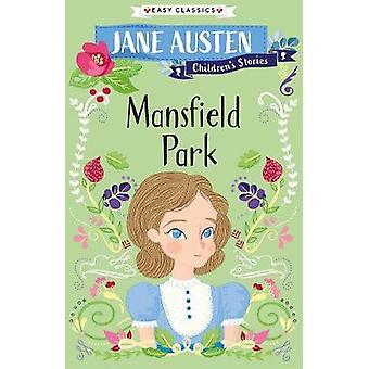 Jane Austen Mansfield Park Easy Classics Jane Austen Children's Stories Easy Classics