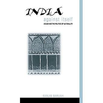 Intia itseään vastaan - Assam ja Sanjibin kansallisuuden politiikka
