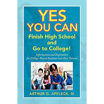 Yes You Can by Arthur G Affleck - III - 9781436378017 Book