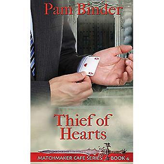 Thief of Hearts by Pam Binder - 9781509222476 Book