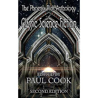 The Phoenix Pick Anthology of Classic Science Fiction - Second Edition