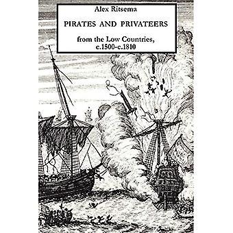 Pirater og kapere fra Nederlandene, C.1500-c.1810