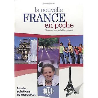 La nouvelle France en poche: Guide pedagogik