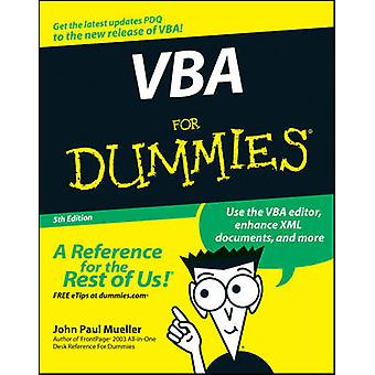 VBA For Dummies (5th Revised edition) by John Paul Mueller - 97804700