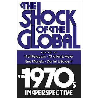 グローバル - ニーアル ・ ファーガソンによる視点で 1970 - の衝撃