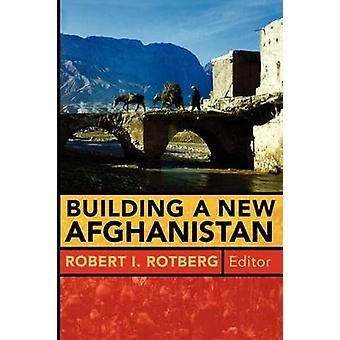 Bouw van een nieuwe Afghanistan door Robert I. Rotberg - 9780815775690 boek