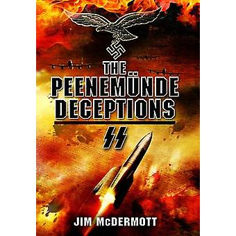 The Peenemunde Deceptions by James McDermott - 9781781591734 Book