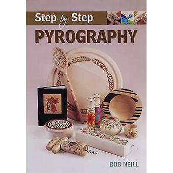 Pyrogravure étape par étape par Bob Neill - livre 9781861084910