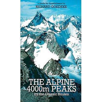 Die Alpine 4000er von der klassischen Routen - ein Leitfaden für Bergsteiger
