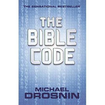 El código de la Biblia por Michael Drosnin - libro 9780752809328