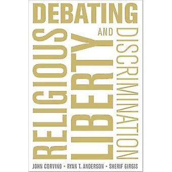 Debaty, wolności religijnej i dyskryminacji przez John Corvino - Sheri