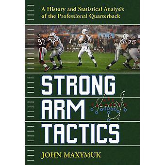 Tactiques de bras - une histoire et une analyse statistique de la profès