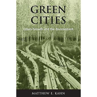 Grüne Städte - Stadtentwicklung und Umwelt durch Matthew E. Kahn - 9