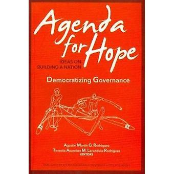 Democratizing Governance by Agustin Martin G. Rodriguez - Teresita As