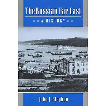 Russian Far East A History