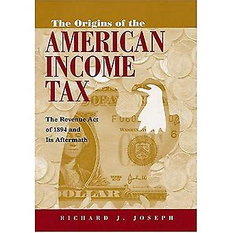 Początki amerykańskiego podatku dochodowego: dochodów ACT z 1894 roku i jego następstwa