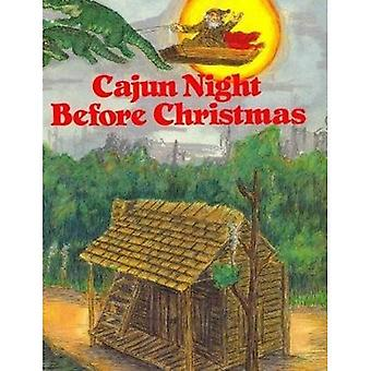 Cajun Night Before Christmas (Night Before Christmas Series)