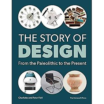 The Story of Design: From the Paleolithic to the Present