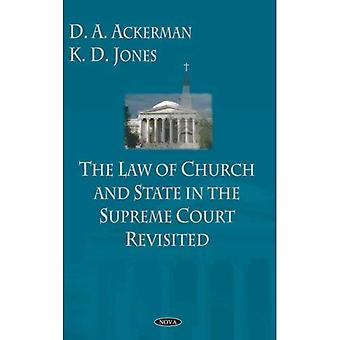 Law of Church and State in the Supreme Court Revisited