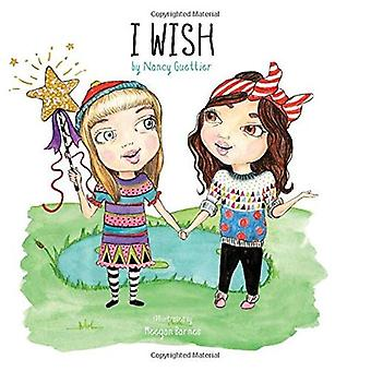 I Wish (Morgan James Kids)