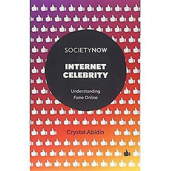 Internet beroemdheid: Inzicht in Fame Online (SocietyNow)
