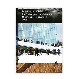 Mies Van Der Rohe prisen 2009: europeiske unions pris for samtidsarkitektur