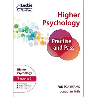 Practise and Pass for SQA Exams - Practise and Pass CfE Higher Psycho