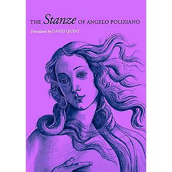 The Stanze of Angelo Poliziano by Quint & David