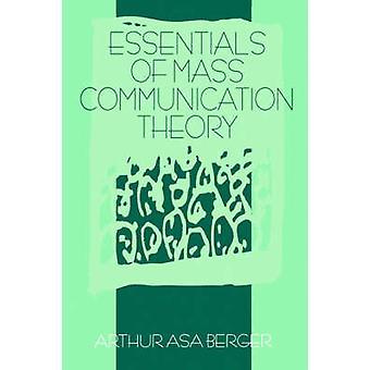 Elementi essenziali della teoria di comunicazione di massa di Berger & Arthur Asa