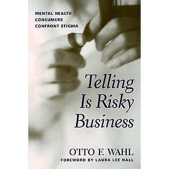 Diciendo es arriesgado negocio Mental Salud los consumidores enfrentan estigma por Wahl y Otto F.