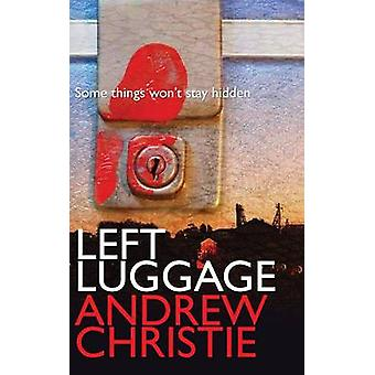 Left Luggage by Christie & Andrew
