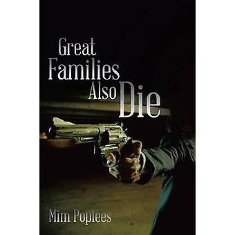 Stora familjer också dö av Poplees & MIM