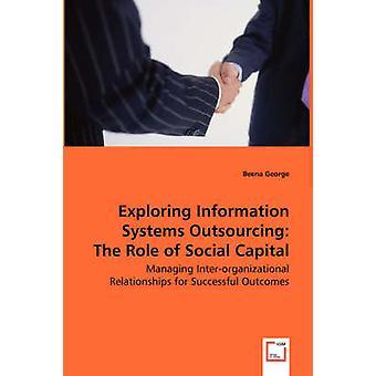 Explorar o papel do Capital Social por George & Elizabete de terceirização de sistemas de informação
