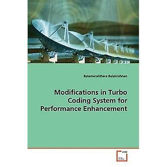 Ændringer i Turbo kodningssystem for Performance Enhancement af Balakrishnan & Balamuralithara