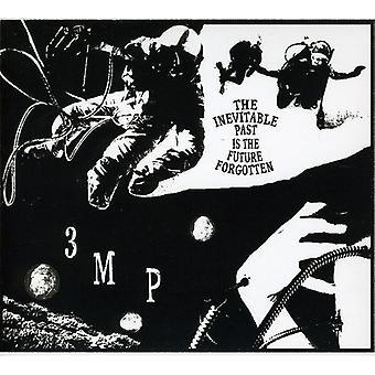 Three Mile Pilot - Inevitable Past Is the Future Forgot [CD] USA import