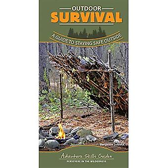 Outdoor Survival: A Guide to Staying Safe Outside