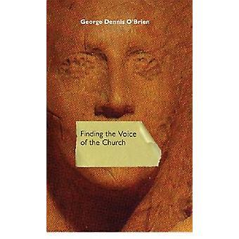 Die Stimme der Kirche von George Dennis O ' Brien-9780268037