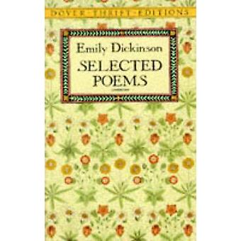 Selected Poems - Shakespeare - Keats - Poe - Dickinson and Whitman (Ne