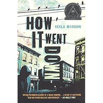 How It Went Down by Kekla Magoon - 9780606375931 Book