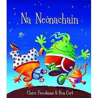 Na Neonachain by Claire Freedman - Ben Cort - 9780861522453 Book