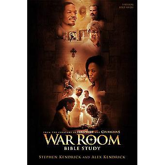 War Room Bible Study - Bible Study Book by Stephen Kendrick - Alex Ke