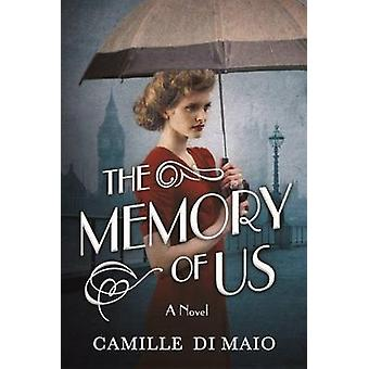 The Memory of Us - A Novel by Camille Di Maio - 9781503934757 Book
