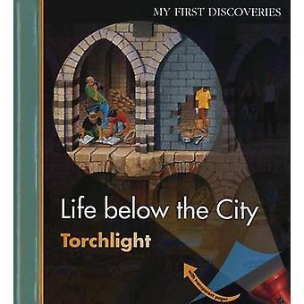Life Below the City by Claude Delafosse - Ute Fuhr - Raoul Sautai - P