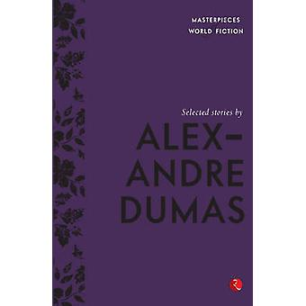 Selected Stories by Alexandre Dumas - 9788129137234 Book